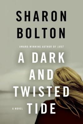 A Dark and Twisted Tide By Bolton, Sharon/ Bolton, S. J.