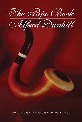 The Pipe Book By Dunhill, Alfred