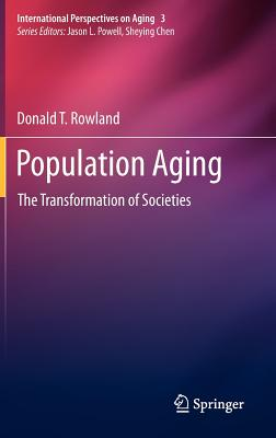 Population Aging By Rowland, Donald T.